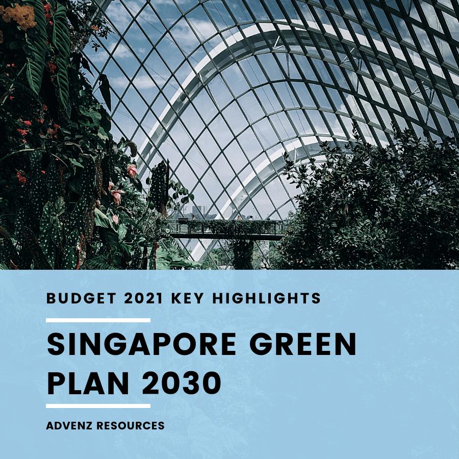 Singapore Green Plan 2030 (Budget 2021 Infographic)