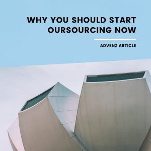 Why you should start outsourcing now